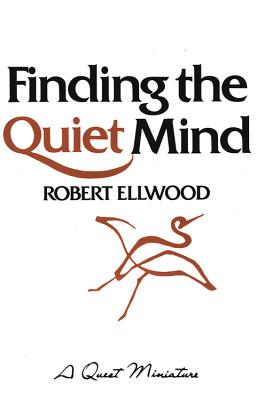 Image for Finding the Quiet Mind (Quest Book)