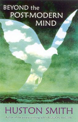 Image for Beyond the Post-Modern Mind (Quest Book)
