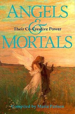 Image for Angels and Mortals: Their Co-Creative Power