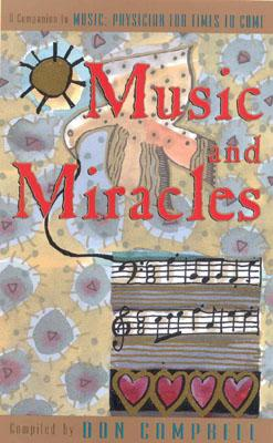Image for Music and Miracles: A Companion to Music: Physician for Times to Come