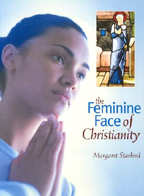 Image for Feminine Face Of Christianity, The