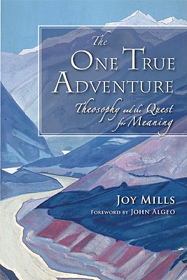 Image for The One True Adventure: Theosophy and the Quest for Meaning