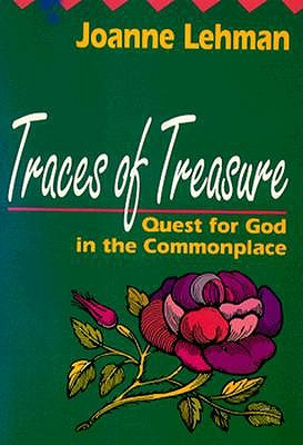 Image for Traces of Treasure : Quests for God in the Commonplace