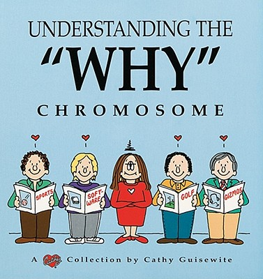 Image for Understanding The 'Why' Chromosome