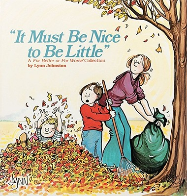 Image for IT MUST BE NICE TO BE LITTLE