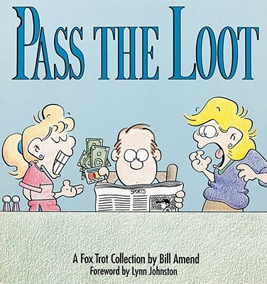 Image for Pass the Loot : A Fox Trot Collection