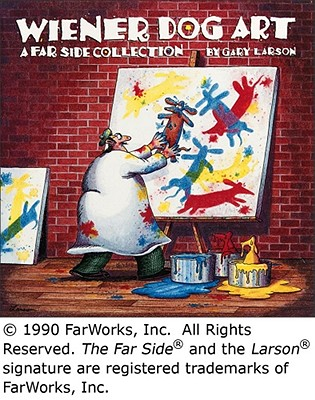 Wiener Dog Art: A Far Side Collection, Larson, Gary
