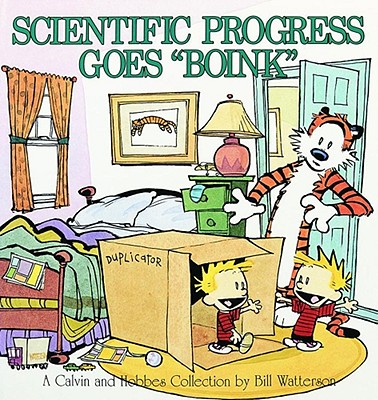 Scientific Progress Goes 'Boink':  A Calvin and Hobbes Collection, Bill Watterson