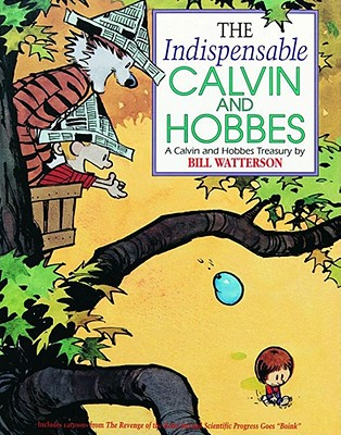 Image for The Indispensable Calvin and Hobbes  A Calvin and Hobbes Treasury
