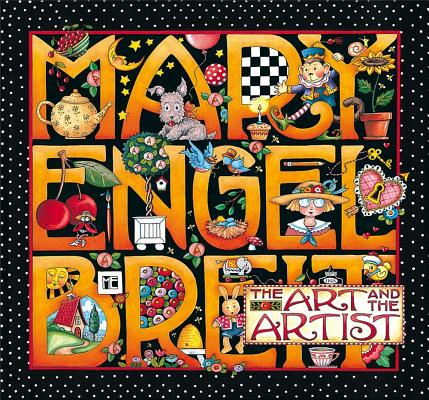 Image for Mary Engelbreit: The Art And The Artist Hardback