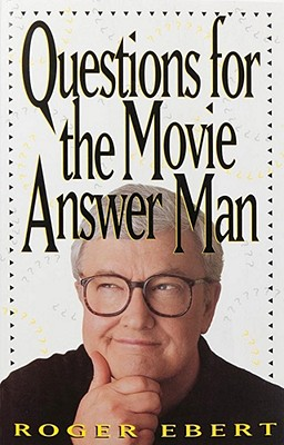 Image for Questions for the Movie Answer Man