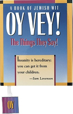 Image for OY VEY!  BOOK OF JEWISH WIT