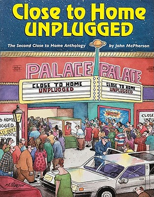 Image for Close to Home Unplugged: The Second Close to Home Anthology