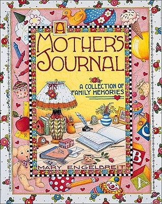 A Mother's Journal: A Collection of Family Memories, Mary Engelbreit