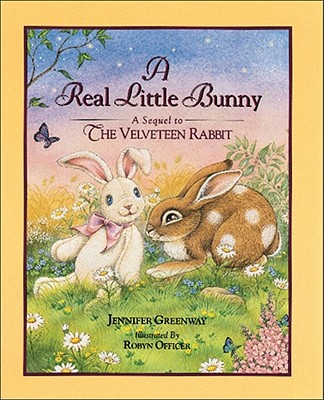 The Real Little Bunny (Ariel Books), Jenniffer Greenway
