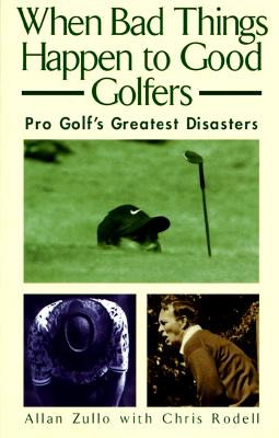 Image for WHEN BAD THINGS HAPPEN TO GOOD GOLFERS
