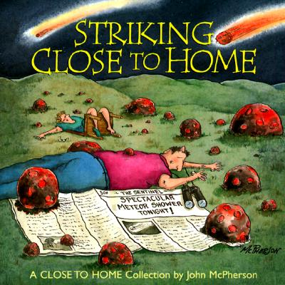 Image for Striking Close To Home [A Close to Home Collection]