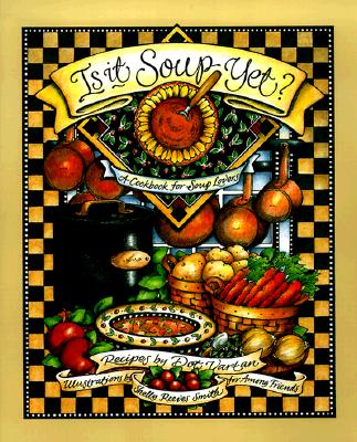 Image for IS IT SOUP YET ILLUSTRATIONS BY SHELLY REEVES SMITH FOR AMONG FRIENDS