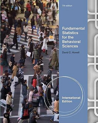 Fundamental Statistics for the Behavioral Sciences 7th Edition, David C. Howell