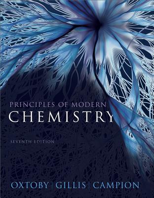 Principles of Modern Chemistry, Oxtoby, David W.; Gillis, H. Pat; Campion, Alan