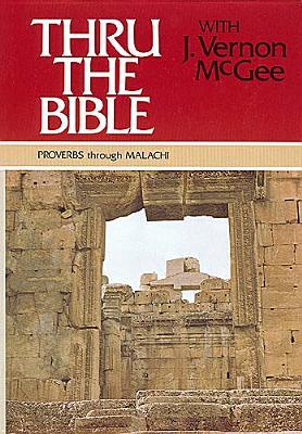 Image for Thru the Bible Volume 3: Proverbs throught Malachi