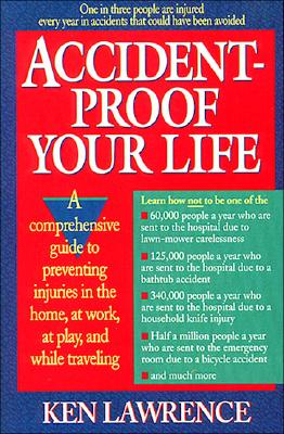 Image for ACCIDENT-PROOF YOUR LIFE