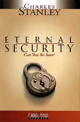 Image for Eternal Security: Can You Be Sure?