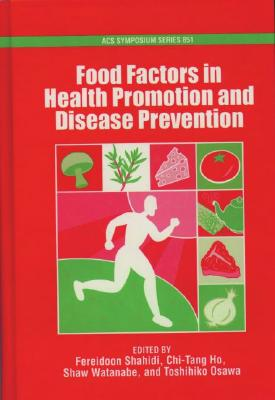 Image for Food Factors in Health Promotion and Disease Prevention (ACS Symposium Series (No. 851))