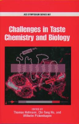 Image for Challenges in Taste Chemistry and Biology (ACS Symposium Series)