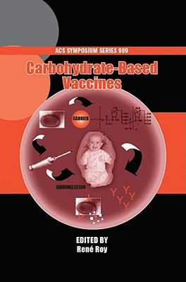 Image for Carbohydrate-based Vaccines (ACS Symposium Series)