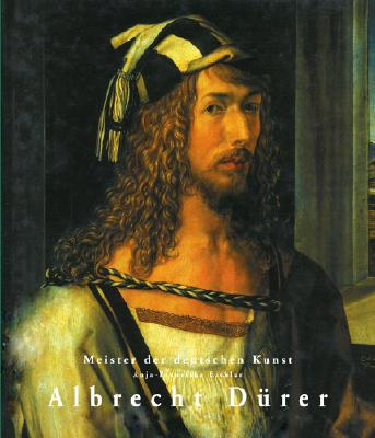 Image for Albrecht Durer: 1471-1528 (Masters of German Art)