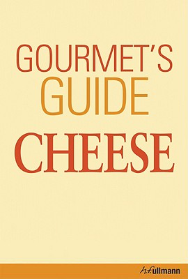 Image for Gourmet's Guide to Cheese