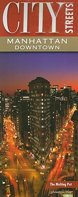 Image for AMERICAN MAP CITY STREETS MANHATTAN DOWN