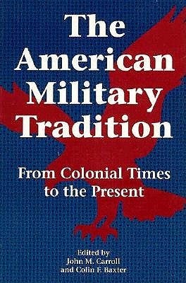 Image for AMERICAN MILITARY TRADITION