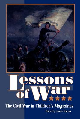 Image for Lessons of War: The Civil War in Children's Magazines