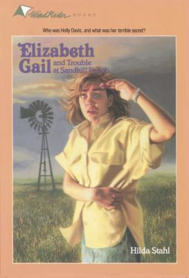 Image for The Trouble at Sandhill Ranch (Elizabeth Gail Windrider Series #5)