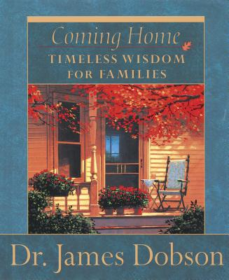 Image for COMING HOME TIMELESS WISDOM FOR FAMILIES