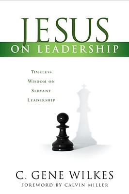 Image for Jesus on Leadership: Timeless Wisdom on Servant Leadership