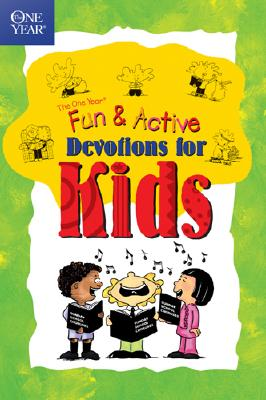 Image for Fun & Active Devotions for Kids (The One Year Book)