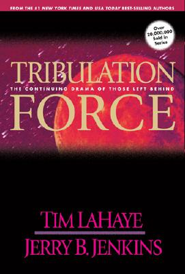 Image for Tribulation Force: The Continuing Drama of Those Left Behind (Left Behind, Book 2)