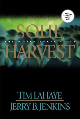 Image for Soul Harvest (Bk 4 Left Behind)