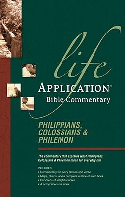 Image for Philippians, Colossians, and Philemon (Life Application Bible Commentary)