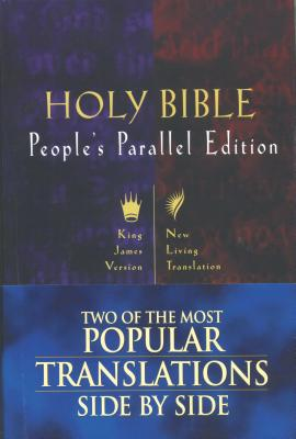 Image for The People's Parallel Bible (King James and the New Living Bible)