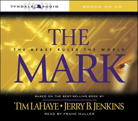 Image for The Mark: The Beast Rules the World (Left Behind)