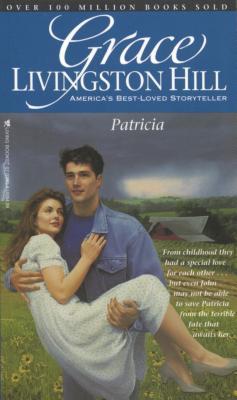Image for Patricia (Grace Livingston Hill #36)