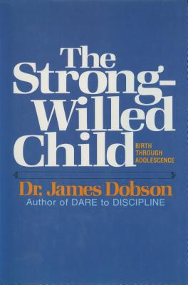 Image for The Strong-Willed Child
