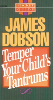 Image for Temper Your Childs Tantrums