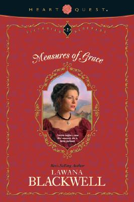 Measures of Grace (Victorian Serenade Series #2), Blackwell, Lawana
