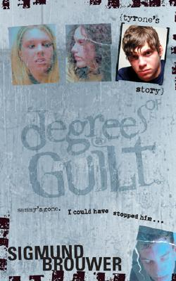 Image for TYRONE'S STORY DEGREES OF GUILT