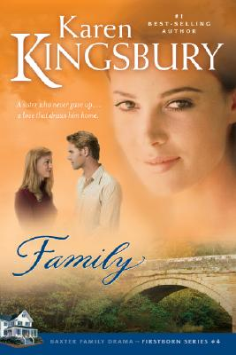 Image for Family (Firstborn Series-Baxter 2, Book 4)